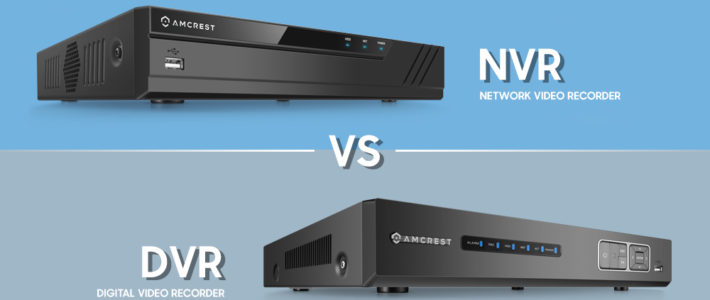 DVR vs. NVR, What's the Difference?